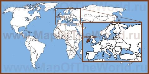 Ирландия на карте мира и Европы